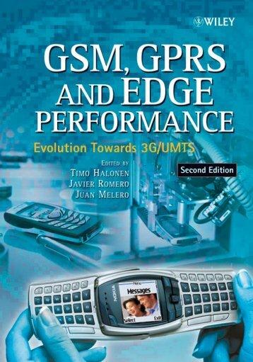 GSM, GPRS, and EDGE Performance : Evolution Towards 3G/UMTS