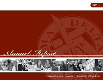2010 Annual Report [PDF, 1.9 MB] - Society of Professional Journalists