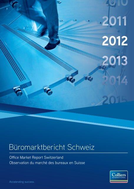2011 2012 2013 2014 2015 - Colliers International Zurich