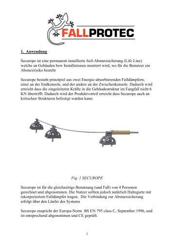 1. Anwendung Securope ist eine permanent installierte Seil ...