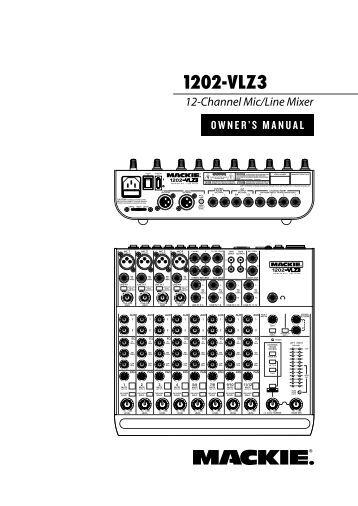 1202 vlz pro 12 channel mic  line mixer spec sheet mackie mackie 1604 user manual mackie 1604-vlz pro owner's manual