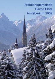 Fraktionsgemeinde Davos Platz Jahresrechnung 2009