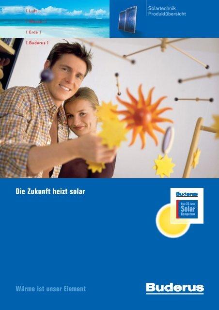 Die Zukunft heizt solar - Endres & Pfersching GmbH