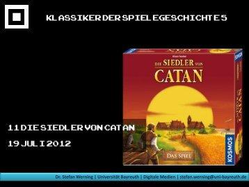 Die Siedler von Catan - Medienwissenschaft Universität Bayreuth