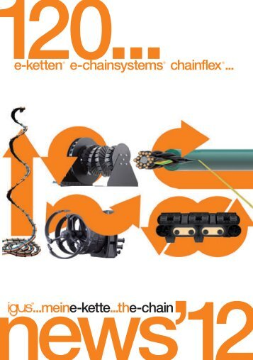 e-ketten e-chainsystems chainflex ... ...meine-kette...the-chain ... - Igus