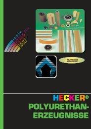 POLYURETHAN- ERZEUGNISSE - Hecker Werke GmbH + Co. KG