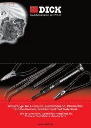 Werkzeuge für Graveure, Goldschmiede, Uhrmacher ... - Friedr. DICK