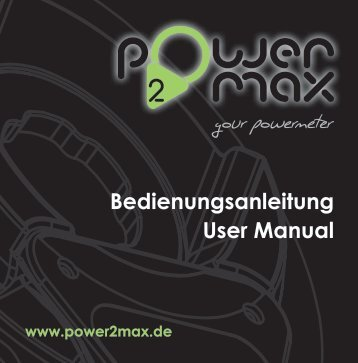 Bedienungsanleitung User Manual - power2max