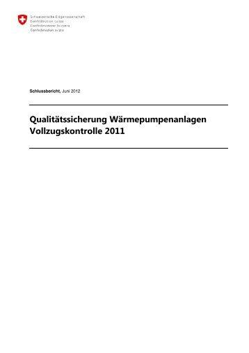 Qualitätssicherung Wärmepumpenanlagen Vollzugskontrolle 2011
