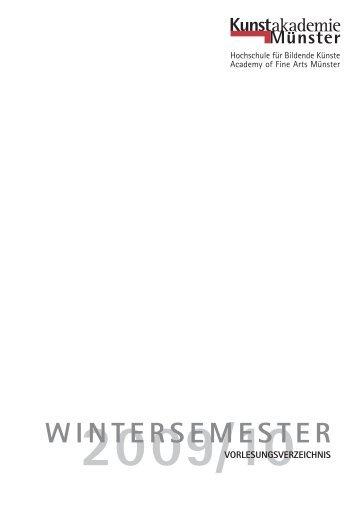 2009/10 wintersemester vorlesungsverzeichnis - Kunstakademie ...