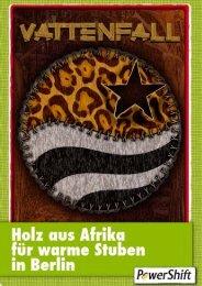 Holz aus Afrika für warme Stuben in Berlin - PowerShift