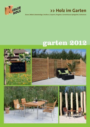 Holz im Garten 2012 - holzkuebler.de
