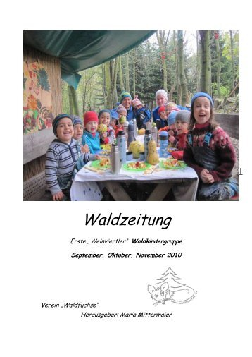 Waldkindergruppe September, Oktober, November 2010