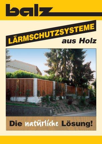 LÄRMSCHUTZSYSTEME Die - Balz Holz AG