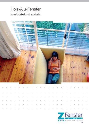 Holz/Alu-Fenster - Z-Fenster-Technik