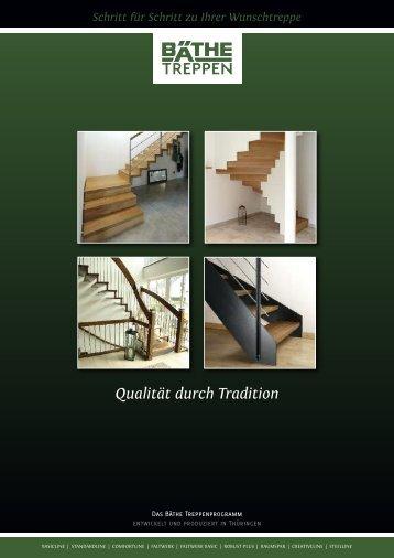 Qualität durch Tradition - BÄTHE Treppen GmbH