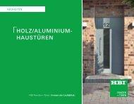 HoLz/ALUMINIUM - HBI Holz-Bau-Industrie GmbH & Co. KG