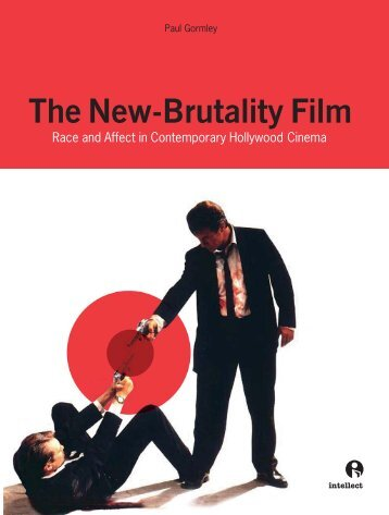 The New-Brutality Film Race and Affect in Contemporary Hollywood ...