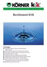 Revêtement KVK Avantages - Koerner