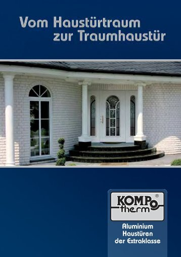 Aluminium Haustüren der Extraklasse - Fenstertechnik Irsch