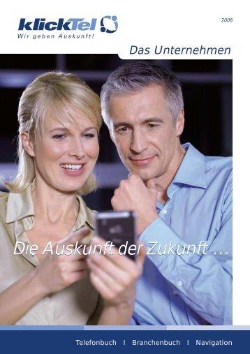 Die Auskunft der Zukunft … Die Auskunft der Zukunft … - klickTel.de