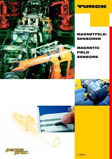 MAGNETFELD- SENSOREN MAGNETIC FIELD SENSORS - Turck