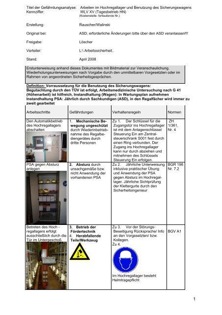 Arbeiten im Hochregallager und Benutzung des Sicherungswagens
