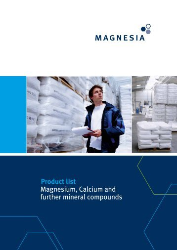 Product list Magnesium, Calcium and further ... - Magnesia GmbH