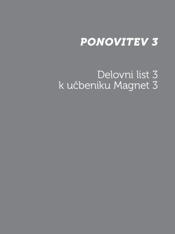 Ponovitev 3 Delovni list 3 k učbeniku Magnet 3 - Devetletka
