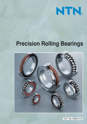 Precision Rolling Bearings - NTN Bearing Corporation of America