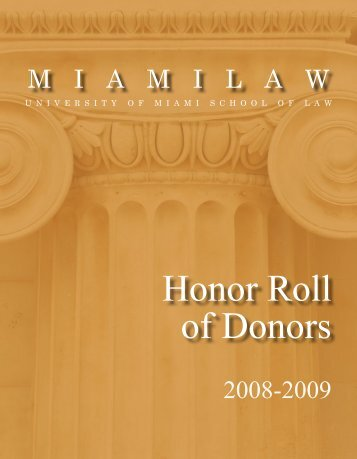 Honor Roll of Donors - University of Miami - School of Law