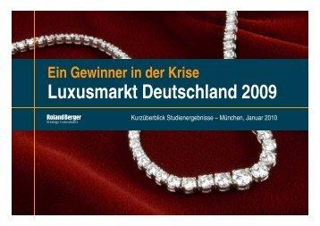 L kt D t hl d 2009 Luxusmarkt Deutschland 2009 - Roland Berger