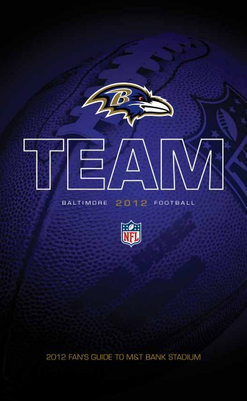 2012 FAN'S GUIDE TO M&T BANK STADIUM - NFL.com