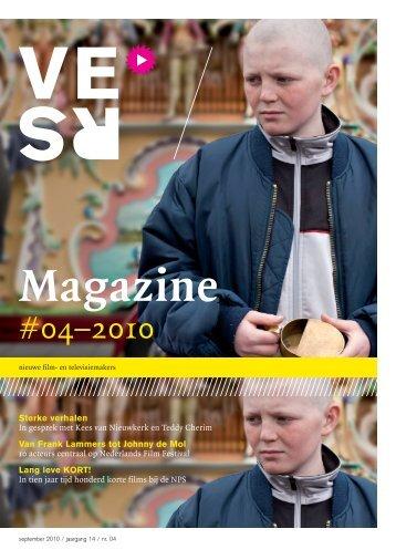 Magazine #4 2010 - Vereniging van Nieuwe Film- & Televisiemakers