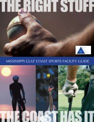 MISSISSIPPI GULF COAST SPORTS FACILITY GUIDE