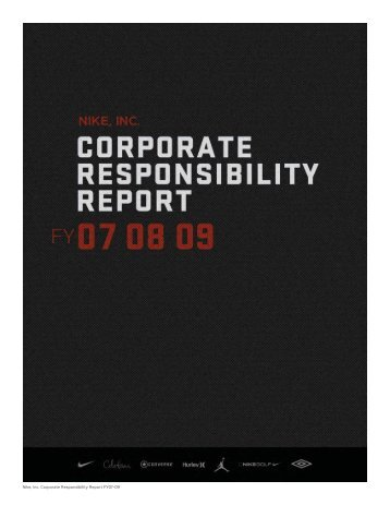 Nike, Inc. Corporate Responsibility Report FY07-09 - Fibre2fashion