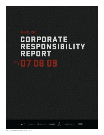 Nike, Inc. Corporate Responsibility Report FY07-09 - Environmental ...