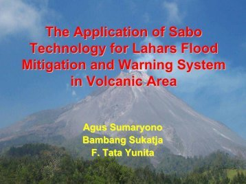 The Application of Sabo Technology for Lahars Flood - International ...