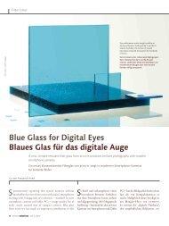 Blue Glass for Digital Eyes Blaues Glas für das digitale Auge
