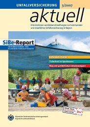 SiBe-Report 3/2007 - Kommunale Unfallversicherung Bayern