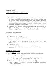 Lösungen Blatt 6 Aufgabe 1 : Polarisator und Sonnenbrillen (a) Man ...