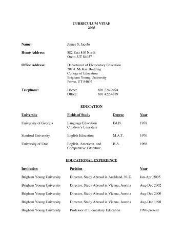 CURRICULUM VITAE 2005 Name: James S. Jacobs Home Address ...