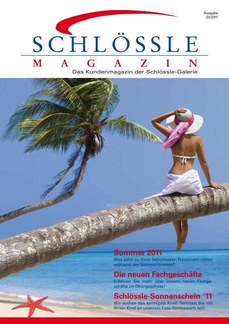 Das Kundenmagazin (PDF, 1,9 MB) - Schlössle-Galerie Pforzheim