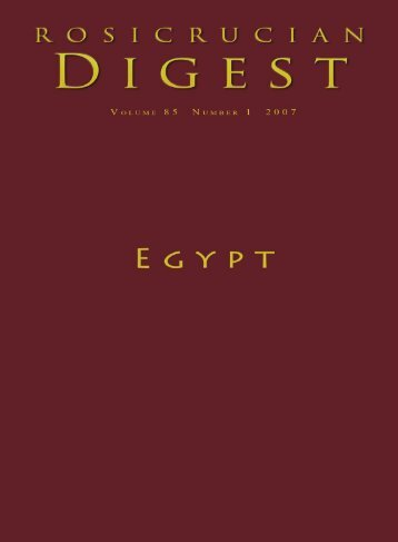 Rosicrucian Digest: Egypt June 2007 - Rosicrucian Order