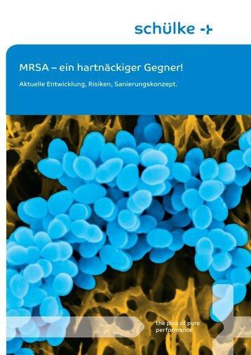MRSA – ein hartnäckiger Gegner! - Schülke & Mayr
