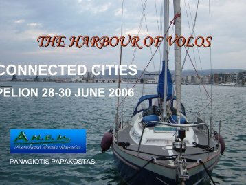 The Harbour of Volos, Panagiotis Papakostas ... - Connected Cities