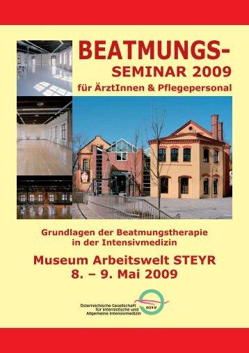 Museum Arbeitswelt STEYR 8. – 9. Mai 2009 BEATMUNGS