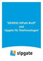 'SIEMENS HiPath BizIP' und 'sipgate für Telefonanlagen'