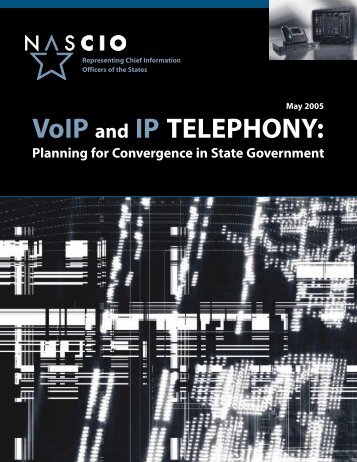 VoIP and IP TELEPHONY: - nascio