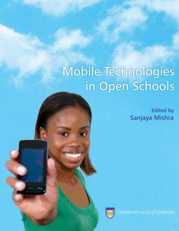 Mobile Technologies in Open Schools - Commonwealth of Learning